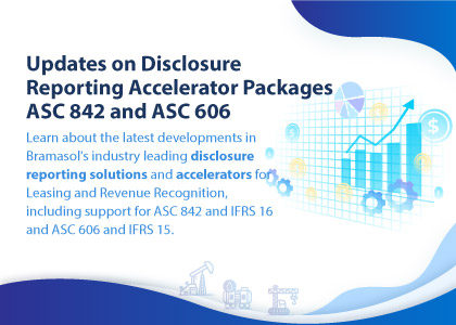 Updates on Disclosure Reporting Accelerator Packages for ASC 842 and ASC 606