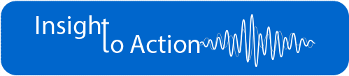 Insight to Action